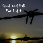 Pilgrim's Rock Blog Post by Dr. Craig Biehl - Is Evil the Equal Opposite of Good? - Barb Wire Sunset