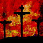 What's So Foolish About the Gospel? - Weekly Blog Post by Dr. Craig Biehl - 3 crosses against artistic red and yellow sky